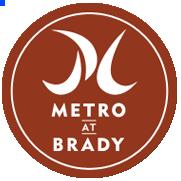 Metro at Brady